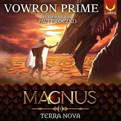 Terra Nova: A LitRPG Series, Magnus Book 1
