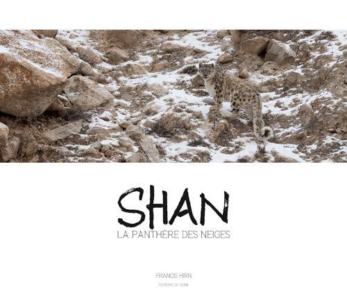 Shan, la panthère des neiges