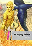 The Happy Prince (Dominoes, Starter Level)