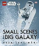Lego Star Wars. Small Scenes From A Big Galaxy