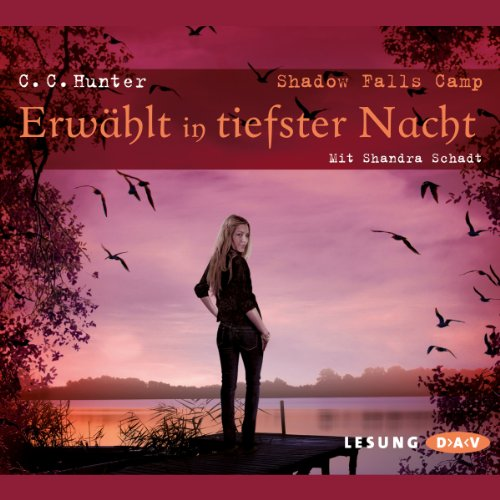 Erwählt in tiefster Nacht (Shadow Falls Camp 5) audiobook cover art