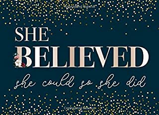 She Believed She Could So She Did: Guest Book for Graduation Party For Sign In, Autography and Memory (Class of 2019 Guest Book, Size 8.25in x 6in)