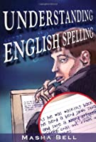 Understanding English Spelling