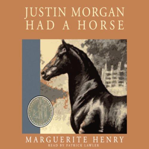 Justin Morgan Had a Horse audiobook cover art