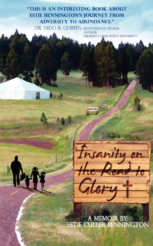 Insanity on the Road to Glory