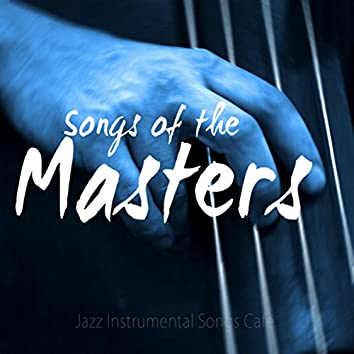 Songs of the Masters