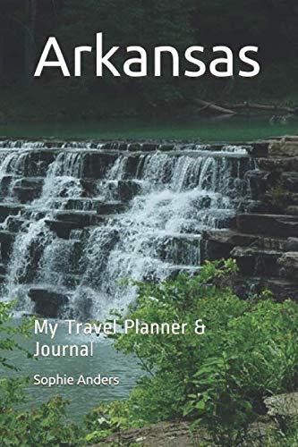 Arkansas: My Travel Planner & Journal