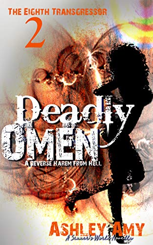 Deadly Omen: A Dark, Paranormal, Bully, Reverse Harem Romance (The Eighth Transgressor Book 2) (English Edition)