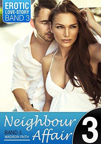 Neighbour Affair - Band 3: Im Bett mit dem Feind