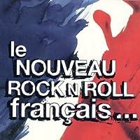 Le Nouveau Rock'n'roll Francai