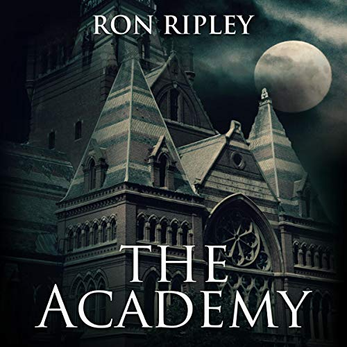 The Academy Audiobook By Ron Ripley cover art