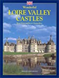 Wonderful Loire Valley Castles France (French Edition)