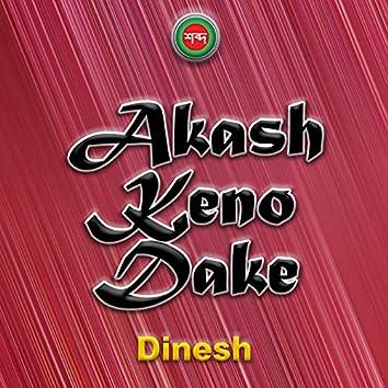 Akash Keno Dake