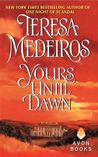 Yours Until Dawn (Avon Historical Romance)