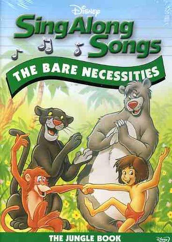 Sing-Along Songs - The Bare Necessities