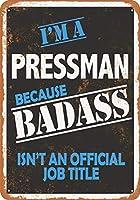 Badass Pressman ヴィンテージルック 8x12 インチメタルティンサインレトロ - 壁の装飾プラークポスター メタルプレートブリキ 看板 2枚セットアンティークレトロ