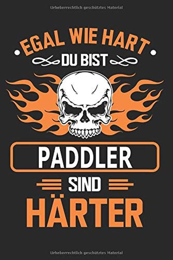 階段を通して近代化Egal wie hart du bist Paddler sind haerter: Notizbuch, Notizblock, Paddler Geschenk Buch