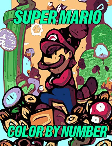 Super Mario Color by Number: Favorite Nintendo Video Game Console Illustration Color...