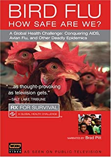 Rx for Survival: Bird Flu - How Safe Are We?