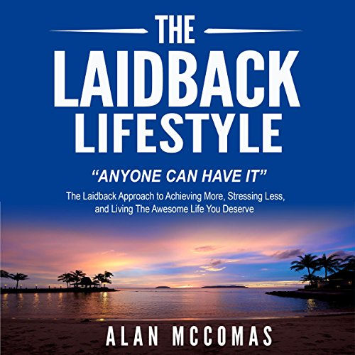 The Laidback Lifestyle audiobook cover art