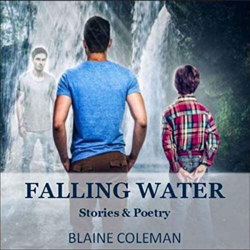Falling Water Audiobook By Blaine Coleman cover art