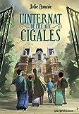 L'Internat de l'Ile aux Cigales (French Edition)