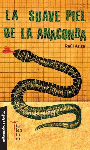 La Suave Piel De La Anaconda descarga pdf epub mobi fb2