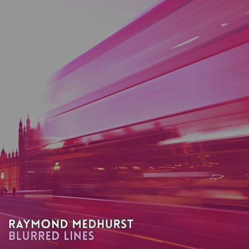 Raymond Medhurst