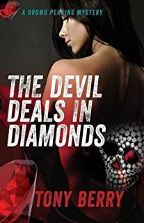 The Devil Deals in Diamonds