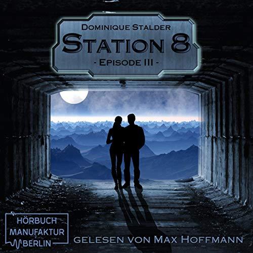 Station 8, Episode 3 Titelbild