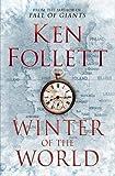 Winter of the World by Follett Ken(1905-07-04) - Pan Macmillan