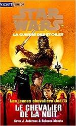 Star wars. Les jeunes chevaliers Jedi, N° 5 - Le chevalier de la nuit de Kevin James Anderson