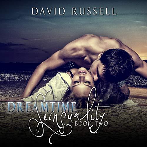 Dreamtime Sensuality 2 audiobook cover art
