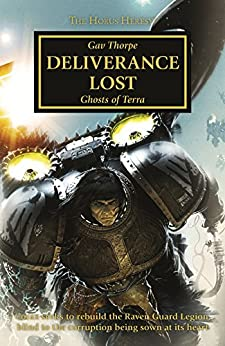 Deliverance Lost (The Horus Heresy Book 18) by [Gav Thorpe]