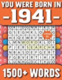 You Were Born In 1941: Word Search Puzzle Book For Adults & Seniors 1500+ Large Print Words With Solutions