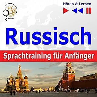 Russisch Sprachtraining für Anfänger: Konversation für Anfänger - 30 Alltagsthemen auf Niveau A1-A2 (Hören & Lernen) Titelbild