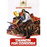 Cannon for Cordoba [DVD] [Import]