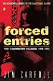 Forced Entries: The Downtown Diaries: 1971-1973