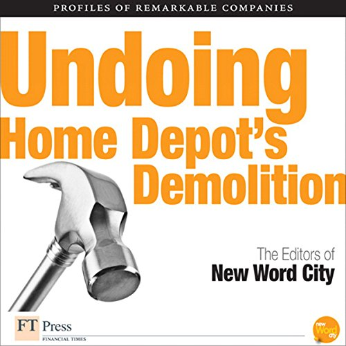 Undoing Home Depot's Demolition audiobook cover art