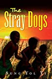 The Stray Dogs (English Edition)