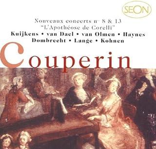 Couperin: Nouveaus Concerts Nos. 8 & 13