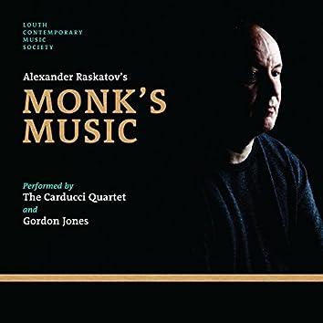 Alexander Raskatov's Monk's Music