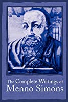 Complete Writings Menno Simons