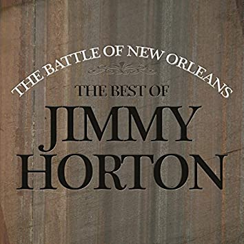 Battle of New Orleans - The Best of Johnny Horton