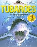 Tubarões - Livro de Atividades e Adesivos. Coleção Criaturas Mortais
