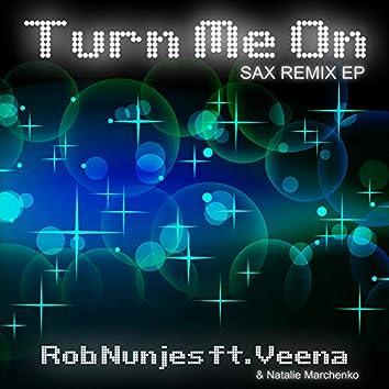 Turn Me On (Sax Remix EP)