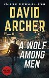 A Wolf Among Men (Noah Wolf Book 19) (English Edition)