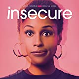 Insecure: Music from the HBO Original Series [Explicit]
