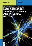 [(Non-Equilibrium Thermodynamics and Physical Kinetics)] [By (author) Halid Bikkin ] published on (January, 2014) - Halid Bikkin