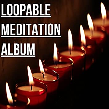 15 Loopable Meditation Sounds - No Fade